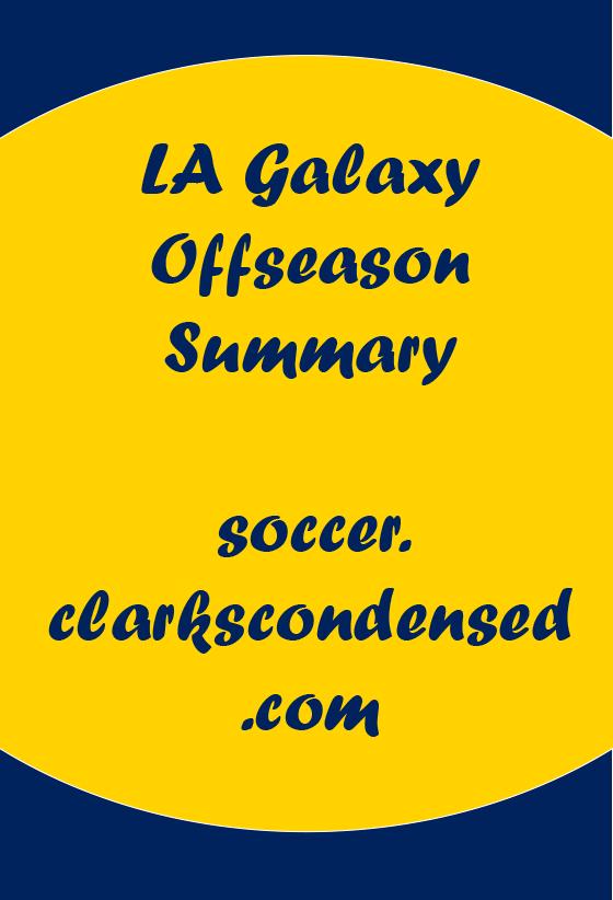 LA Galaxy Offseason Summary